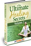 he Ultimate Healing Secrets: Volume 1